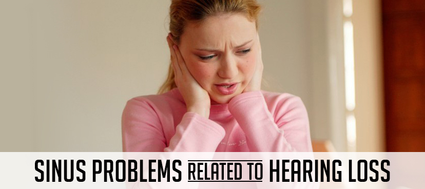 Sinus problems related to hearing loss